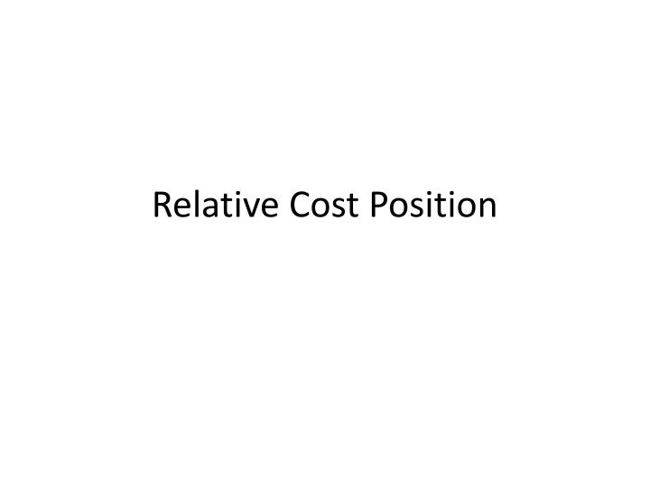 Relative Cost Position
