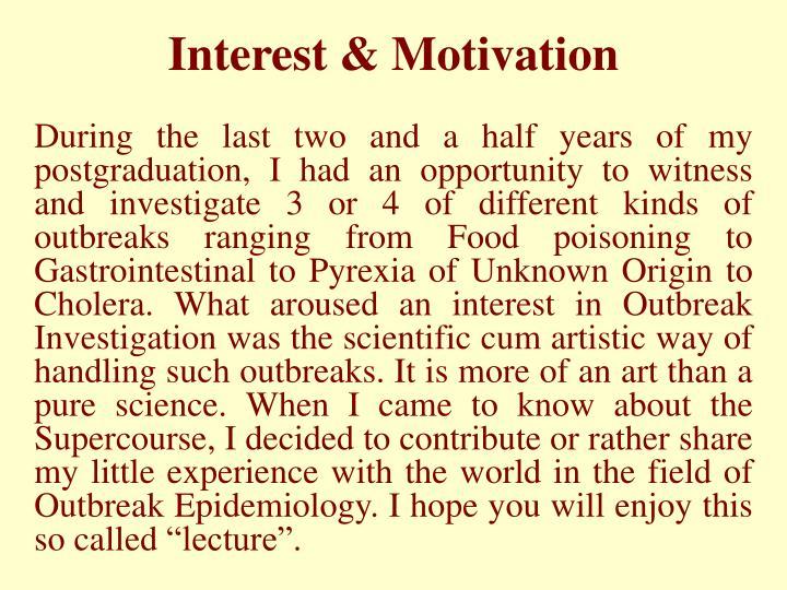 Interest motivation