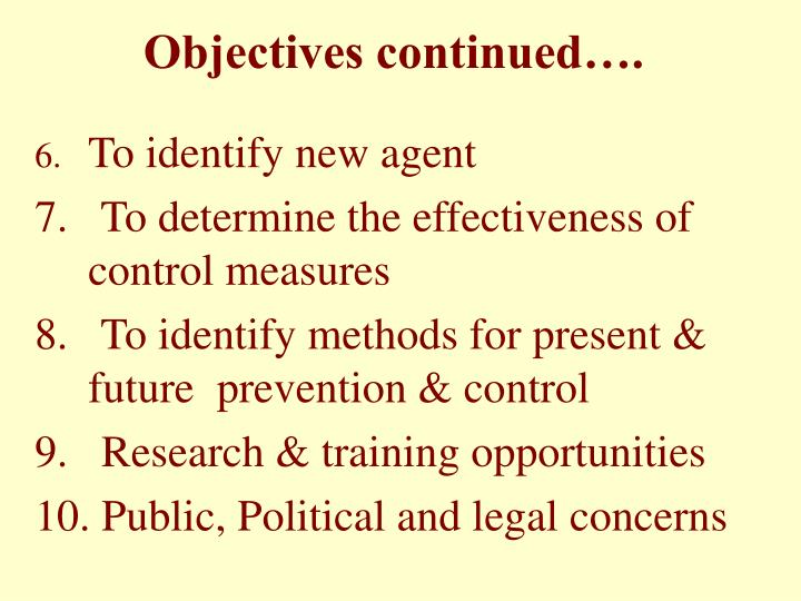 Objectives continued….