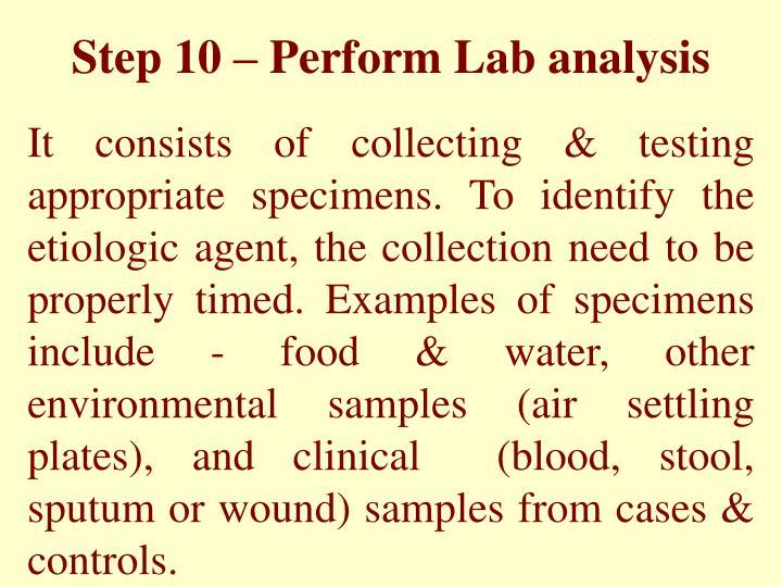 Step 10 – Perform Lab analysis