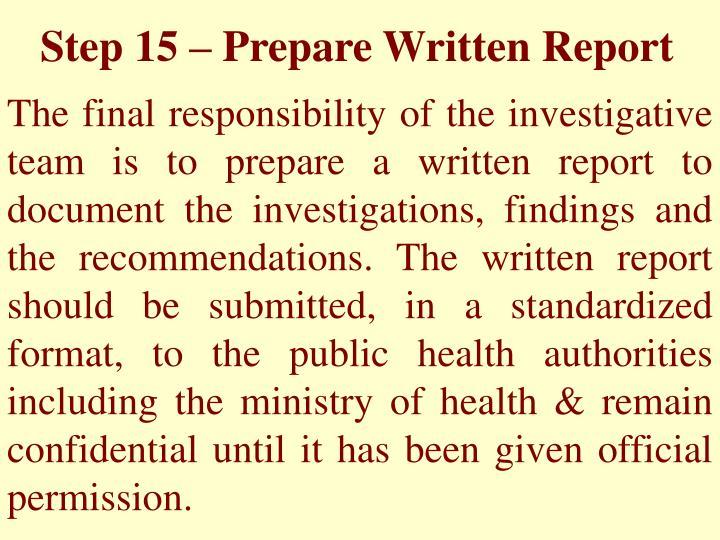 Step 15 – Prepare Written Report
