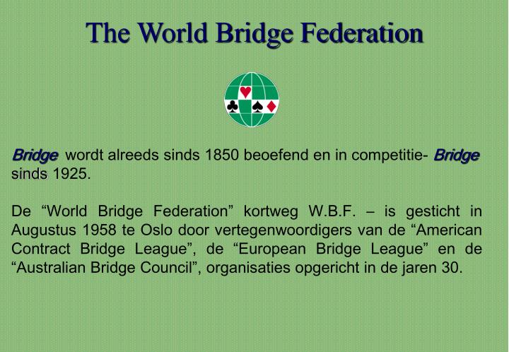 The World Bridge Federation