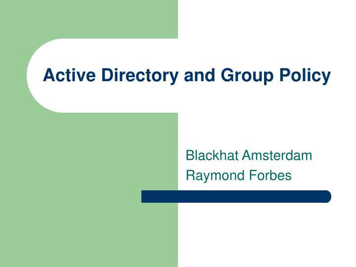 active directory and group policy n.