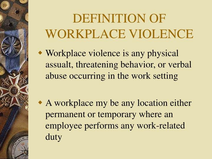 Definition of workplace violence
