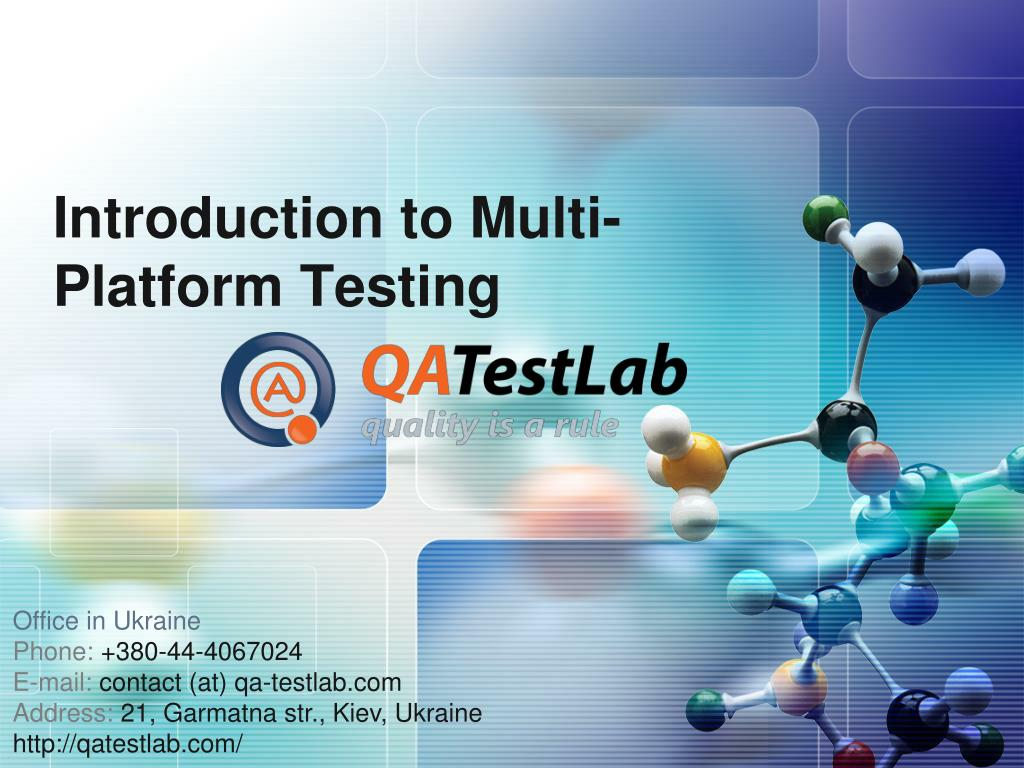 introduction to multi platform testing l.