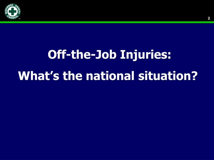 Off the job injuries what s the national situation