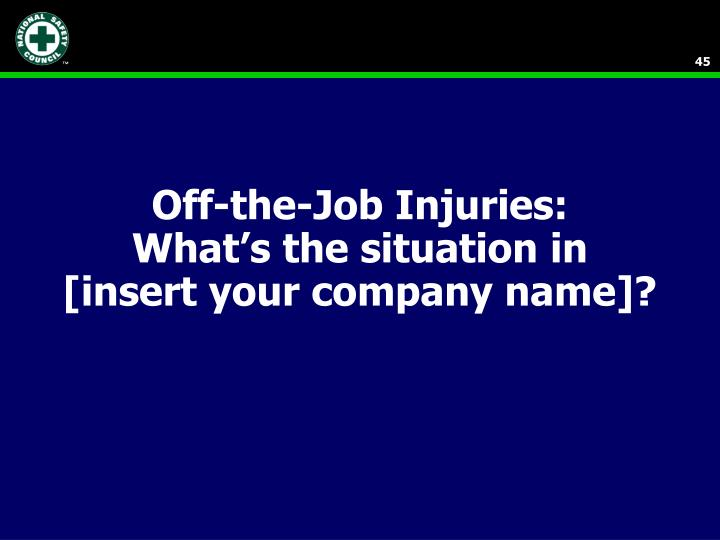 Off-the-Job Injuries: