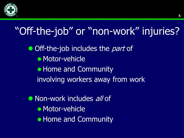 """""""Off-the-job"""" or """"non-work"""" injuries?"""