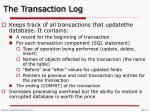 the transaction log