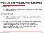 wait die and wound wait schemes