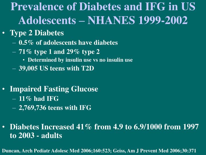 Prevalence of diabetes and ifg in us adolescents nhanes 1999 2002