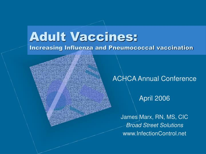 adult vaccines increasing influenza and pneumococcal vaccination