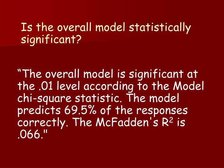 Is the overall model statistically significant?