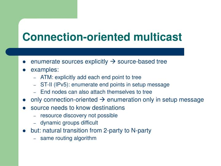 Connection-oriented multicast