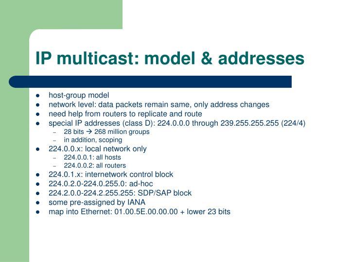 IP multicast: model & addresses