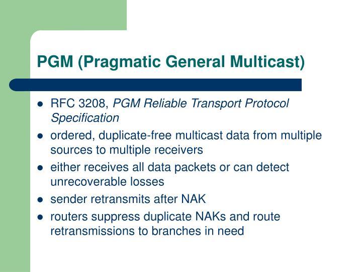 PGM (Pragmatic General Multicast)