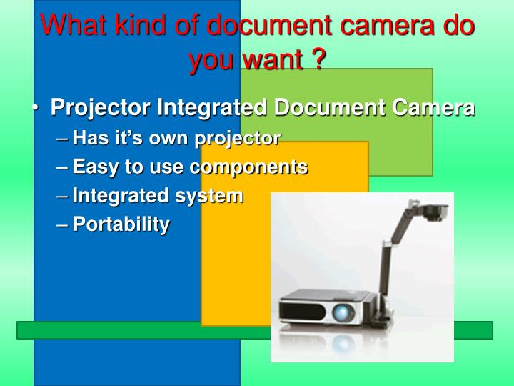 What kind of document camera do you want ?