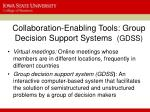 collaboration enabling tools group decision support systems gdss