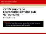 k ey e lements of t elecommunications and n etworking5