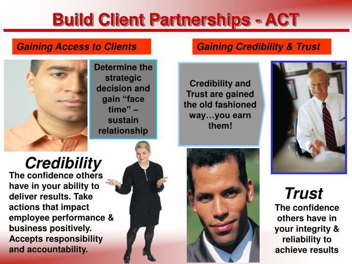 Build Client Partnerships - ACT