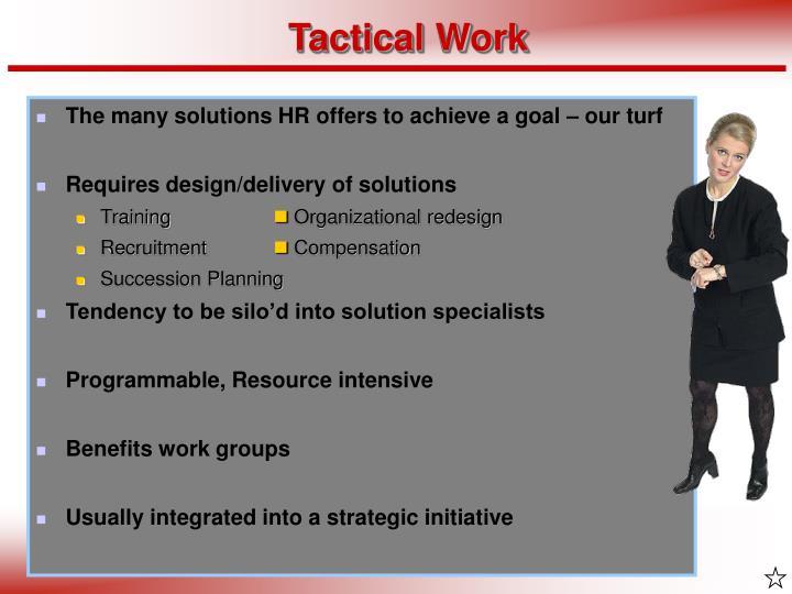 Tactical Work
