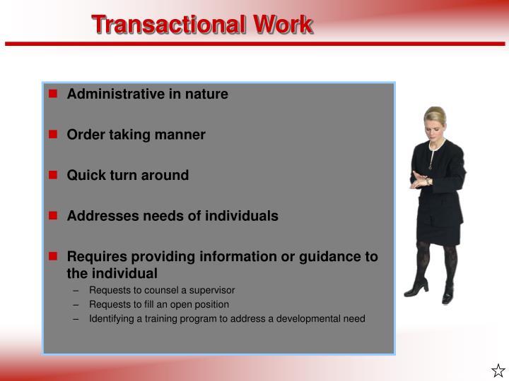 Transactional Work