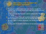 how could this project be expanded further