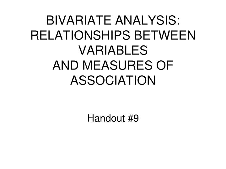 bivariate analysis relationships between variables and measures of association n.
