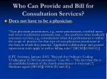 who can provide and bill for consultation services2