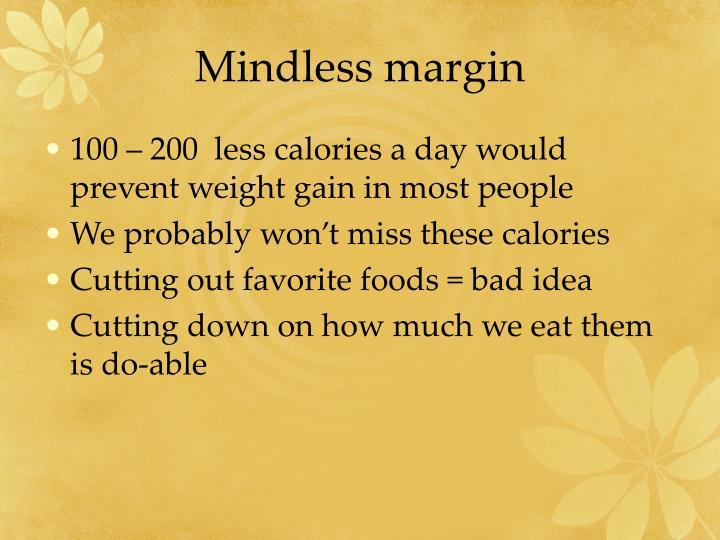 Mindless margin