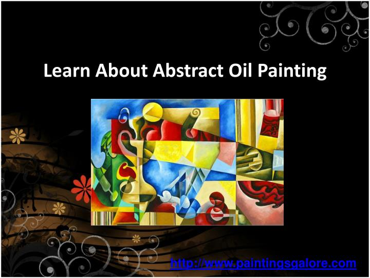 Learn about abstract oil painting