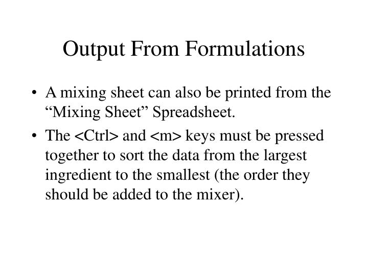 Output From Formulations