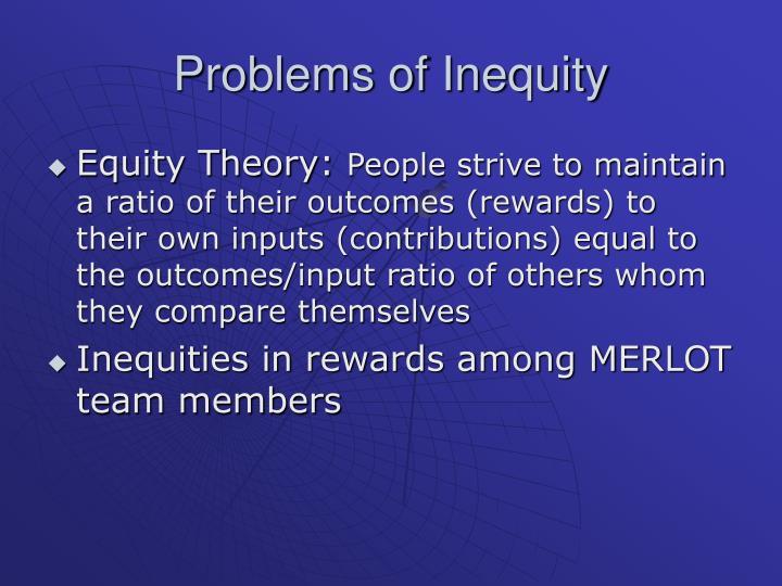 Problems of Inequity