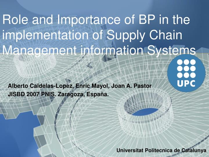 Role and importance of bp in the implementation of supply chain management information systems