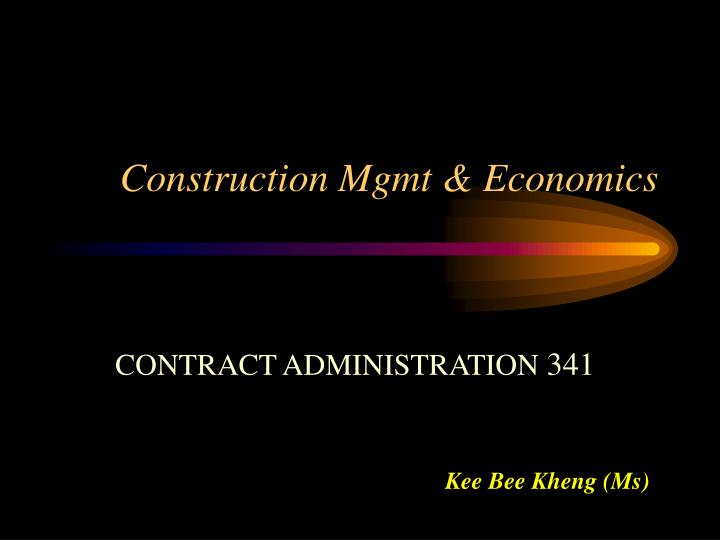 construction mgmt economics n.