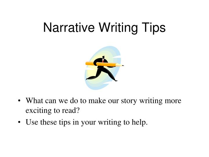 narrative essay writing tips Here are 40 unique narrative essay topics to get you started with your narrative essay writing essay writing guides and tips.