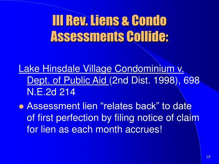 Ill Rev. Liens & Condo Assessments Collide:
