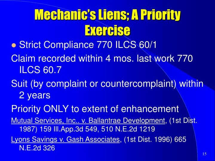 Mechanic's Liens; A Priority Exercise