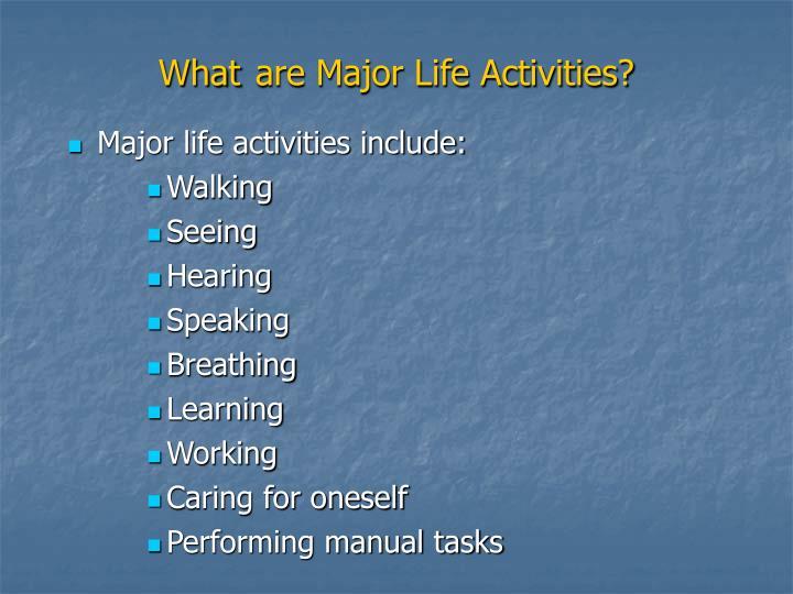 Major life activities include: