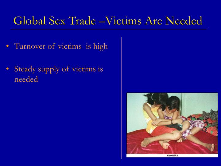 Global Sex Trade –Victims Are Needed