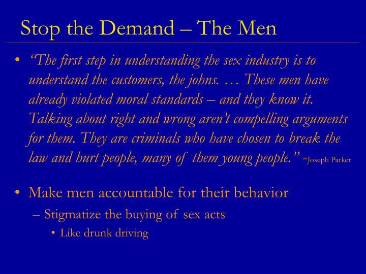 Stop the Demand – The Men