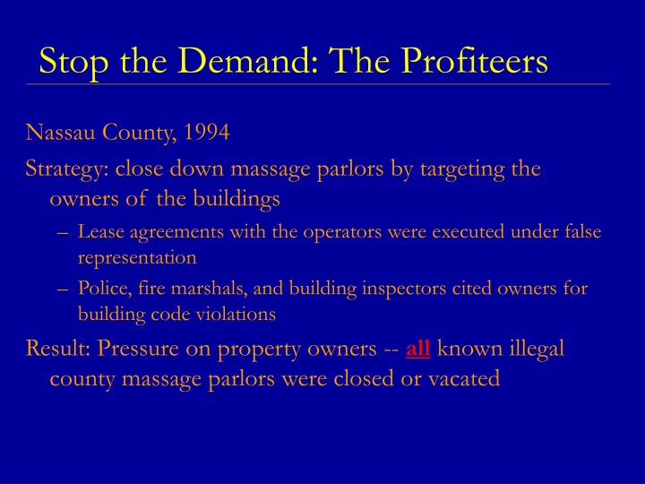 Stop the Demand: The Profiteers