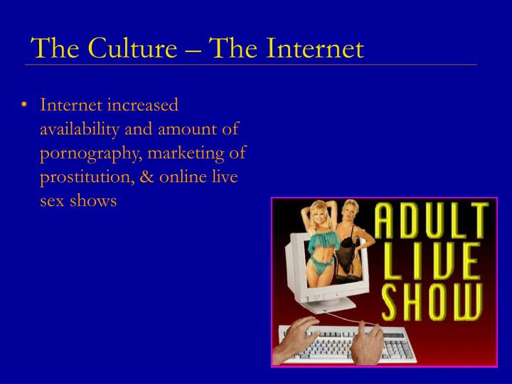 The Culture – The Internet