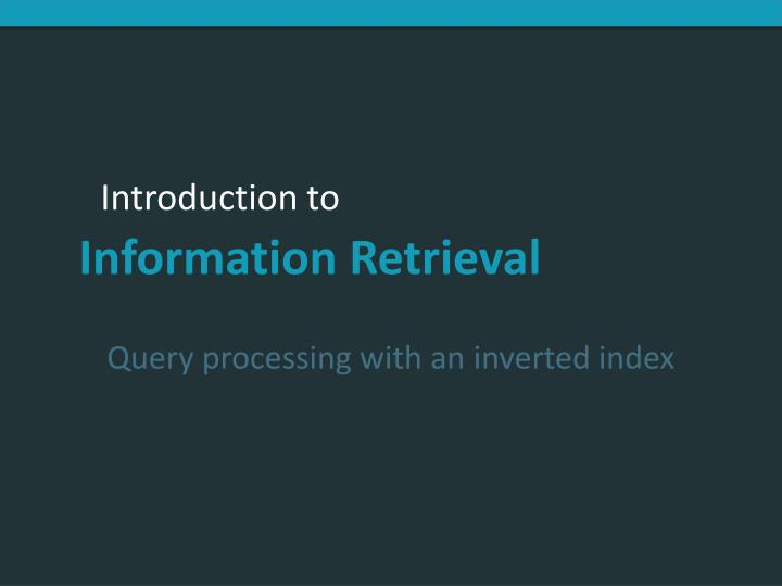 Query processing with an inverted index