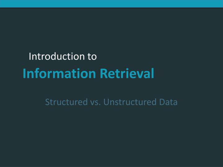 Structured vs. Unstructured Data