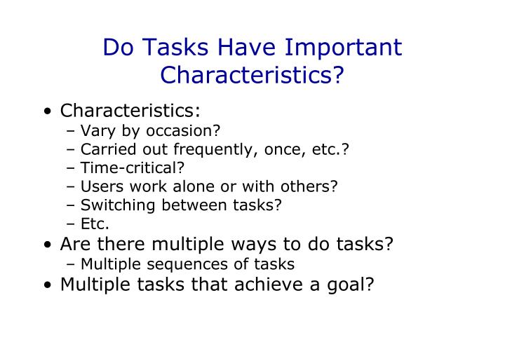 Do Tasks Have Important Characteristics?