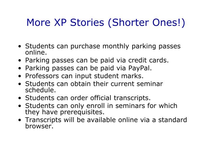 More XP Stories (Shorter Ones!)