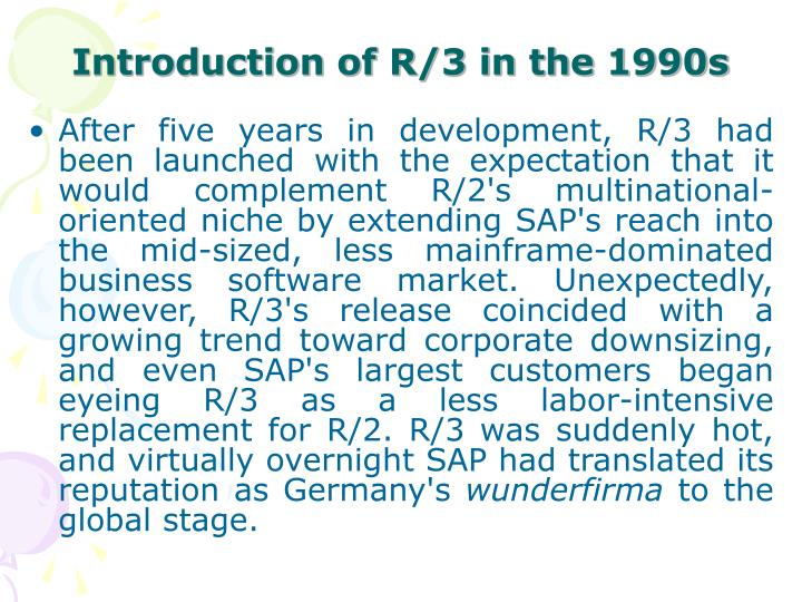 Introduction of R/3 in the 1990s