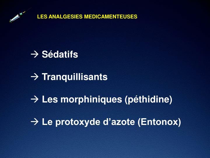 LES ANALGESIES MEDICAMENTEUSES