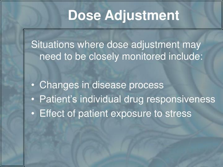 Dose Adjustment